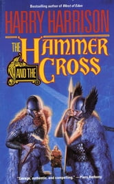 The Hammer & The Cross ebook by Harry Harrison
