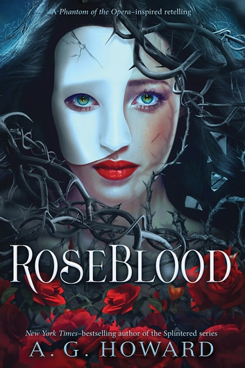 RoseBlood 電子書 by A. G. Howard
