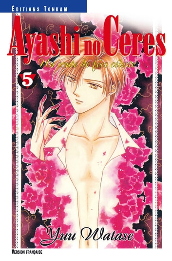 Ayashi no Ceres T05 ebook by Yuu Watase