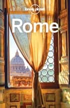 Lonely Planet Rome ebook by Lonely Planet