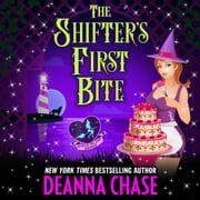 Shifter's First Bite, The audiobook by Deanna Chase