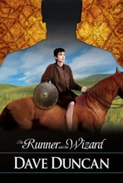 The Runner and the Wizard ebook by Dave Duncan