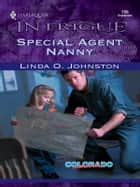 Special Agent Nanny ebook by Linda O. Johnston