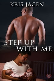 Step Up with Me ebook by Kris Jacen