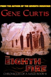 The Eighth Fire ebook by Gene Curtis