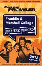 Franklin & Marshall College 2012 ebook by Danielle Glass