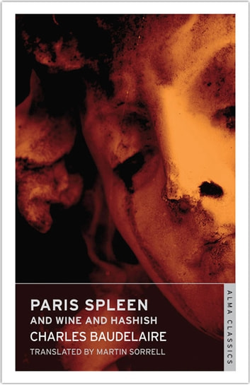Paris Spleen and On Wine and Hashish ebook by Charles Baudelaire