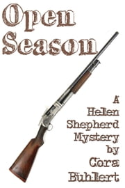 Open Season - A Helen Shepherd Mystery ebook by Cora Buhlert
