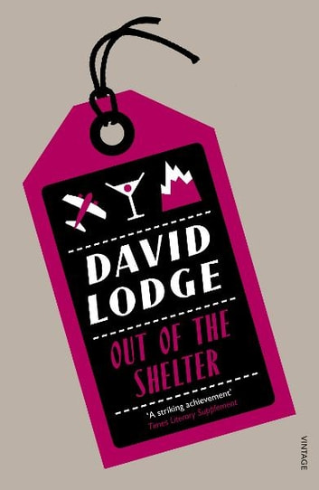 Out Of The Shelter ebook by David Lodge