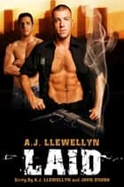 Laid ebook by AJ Llewellyn