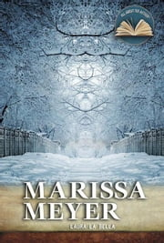 Marissa Meyer ebook by La Bella, Laura