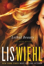 Lethal Beauty ebook by Lis Wiehl,April Henry