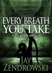 Every Breath You Take ebook by Jay Zendrowski
