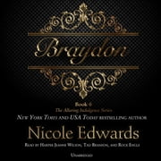 Braydon - The Alluring Indulgence Series, Book 6 audiobook by Nicole Edwards