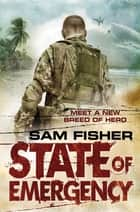 E-FORCE: State of Emergency ebook by Sam Fisher