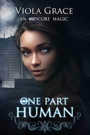 One Part Human ebook by Viola Grace
