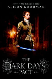 The Dark Days Pact ebook by Alison Goodman