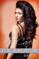 The Career Book 2 ebook by C.K. Ralston