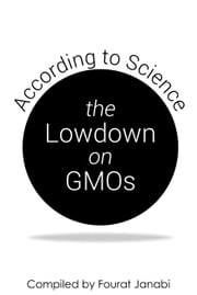 The Lowdown on GMOs: According to Science ebook by Fourat Janabi