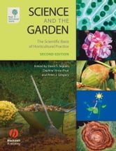 Science and the Garden - The Scientific Basis of Horticultural Practice ebook by