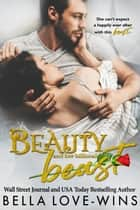 Beauty and her Billionaire Beast - Tall, Dark and Dangerous, #1 ebook by