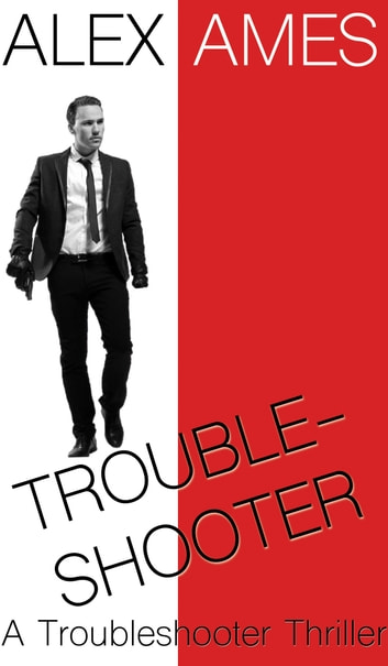 Troubleshooter ebook by Alex Ames