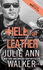 Hell for Leather ebooks by Julie Ann Walker