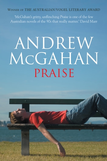 Praise ebook by Andrew McGahan