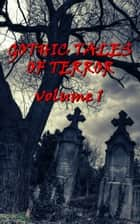 Gothic Tales Vol. 1 ebook by Thomas Hardy, Bram Stoker, Edgar Allan Poe,...