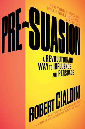 Pre suasion ebook by robert cialdini phd 9781501109812 pre suasion a revolutionary way to influence and persuade ebook by robert cialdini fandeluxe Choice Image
