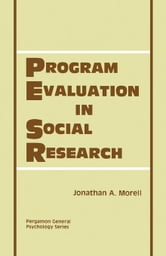Program Evaluation in Social Research ebook by Morell, Jonathan A.