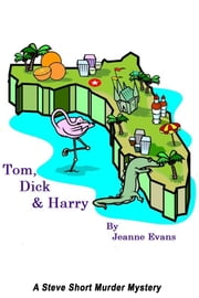 Tom, Dick and Harry ebook by Jeanne Evans