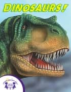 Know-It-Alls! Dinosaurs ebook by Jay Johnson, Greg Harris