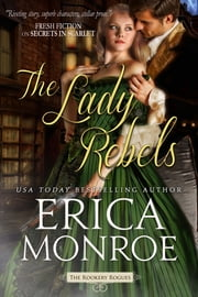 The Lady Rebels ebook by Erica Monroe