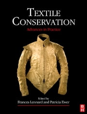 Textile Conservation ebook by Frances Lennard,Patricia Ewer