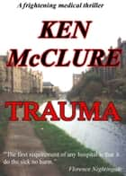 Trauma ebook by Ken McClure