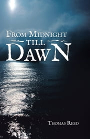 From Midnight till Dawn ebook by Thomas Reed