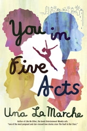 You in Five Acts ebook by Una LaMarche