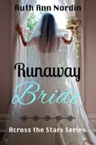Runaway Bride ebook by