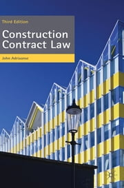 Construction Contract Law - The Essentials ebook by John Adriaanse