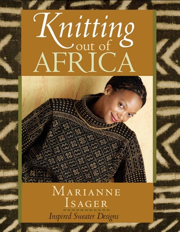 Knitting Out of Africa ebook by Marianne Isager