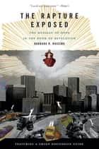 The Rapture Exposed ebook by Barbara R. Rossing