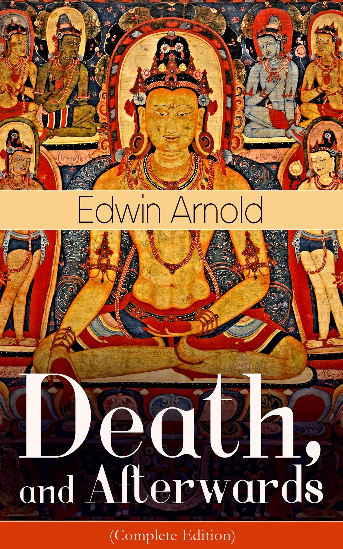 Death and afterwards complete edition from the english poet death and afterwards complete edition from the english poet best known for the indian epic dealing with the life and teaching of the buddha fandeluxe Document
