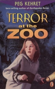Terror at the Zoo ebook by Peg Kehret