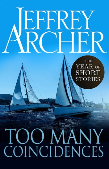 Too Many Coincidences ebook by Jeffrey Archer