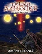 The Last Apprentice: Lure of the Dead (Book 10) ebook by Joseph Delaney, Patrick Arrasmith