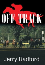 OFF TRACK ebook by Jerry Radford
