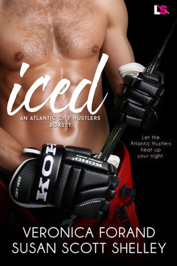 ICED ebook by Veronica Forand,Susan Scott Shelley
