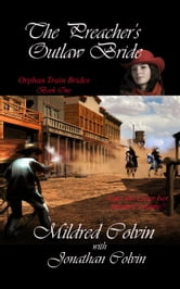 The Preacher's Outlaw Bride ebook by Mildred Colvin
