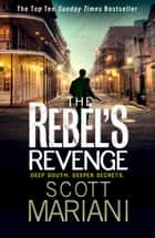 The Rebel's Revenge (Ben Hope, Book 18) ekitaplar by Scott Mariani